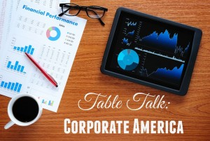 Table Talk: Corporate America